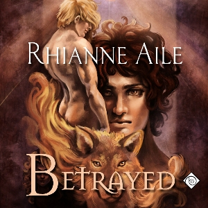 Download Betrayed by Rhianne Aile