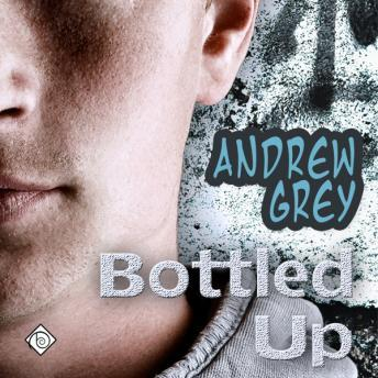 Download Bottled Up by Andrew Grey