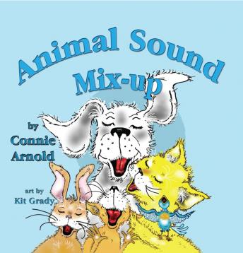 Animal Sound Mix-up, Connie Arnold