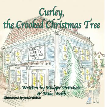 Curley the Crooked Christmas Tree, Rodger Pritchett