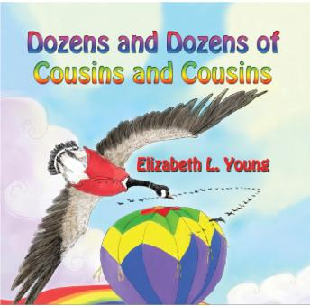 Dozens and Dozens of Cousins and Cousins, Elizabeth Young