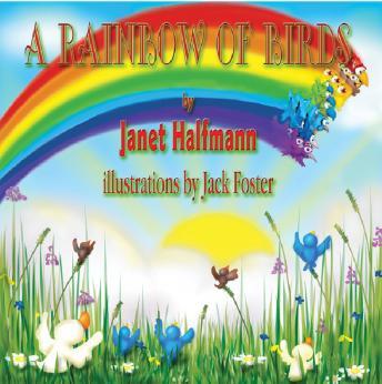 A Rainbow of Birds