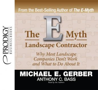 E-Myth Landscape Contractor, Anthony C. Bass, Michael E. Gerber