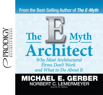 Download E-Myth Architect by Michael E. Gerber, Norbert C. Lemermeyer