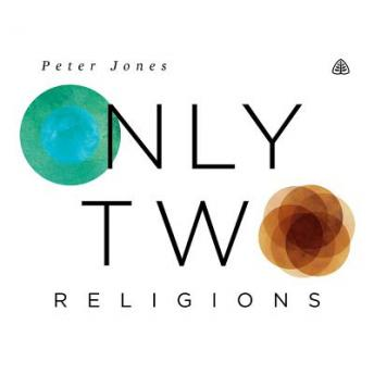 Only Two Religions Teaching Series
