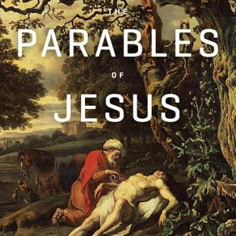 Parables of Jesus Teaching Series, R. C. Sproul