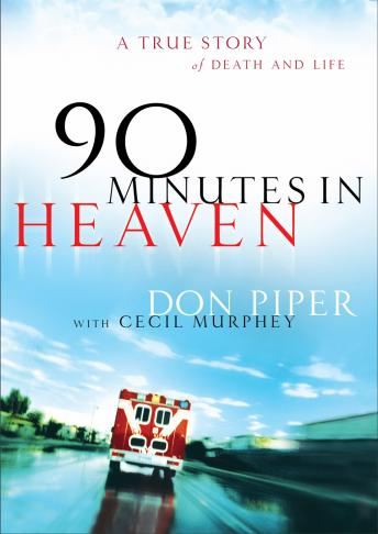 90 Minutes in Heaven: A True Story of Death and Life sample.
