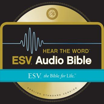 ESV Hear the Word Audio Bible, Crossway Books