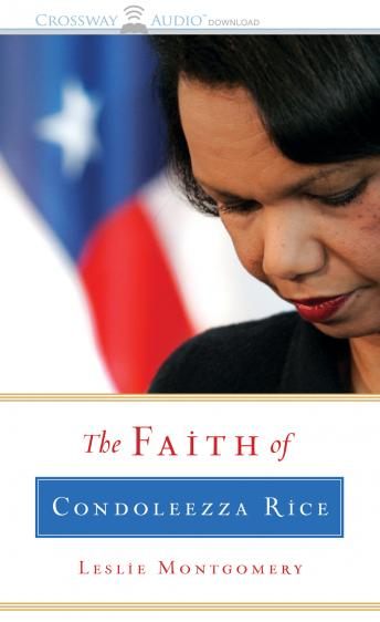 Faith of Condoleeza Rice, Leslie Montgomery