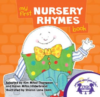 My First Nursery Rhymes, Kim Mitzo Thompson