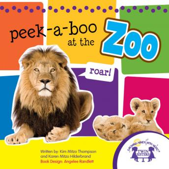Peek-a-Boo at the Zoo Sound Book, Kim Mitzo Thompson