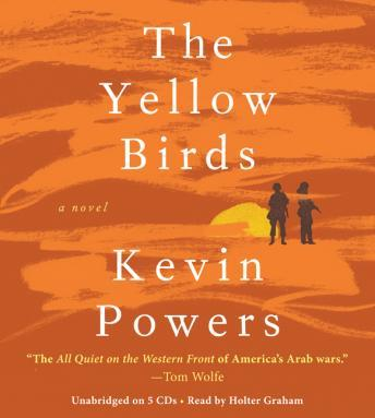 Yellow Birds: A Novel, Kevin Powers