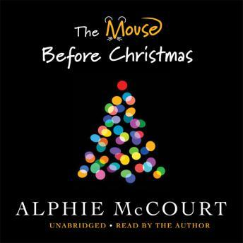 Mouse Before Christmas, Alphie McCourt