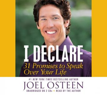 Download I Declare: 31 Promises to Speak Over Your Life by Joel Osteen