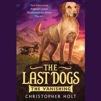 Last Dogs: The Vanishing, Christopher Holt
