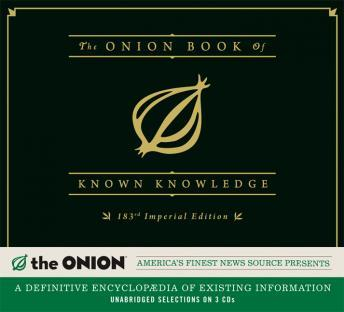 Onion Book of Known Knowledge: A Definitive Encyclopaedia Of Existing Information, The Onion