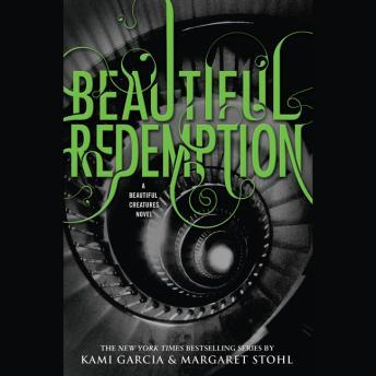 Download Beautiful Redemption by Margaret Stohl, Kami Garcia