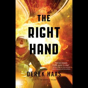 Right Hand, Derek Haas