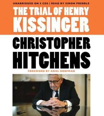Trial of Henry Kissinger, Audio book by Christopher Hitchens
