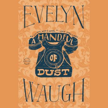 Handful of Dust, Evelyn Waugh
