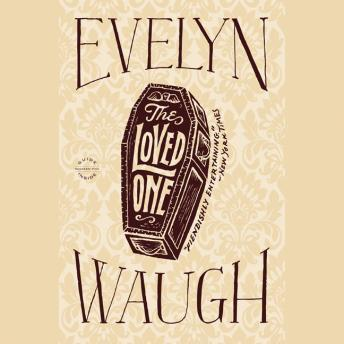 Loved One, Evelyn Waugh