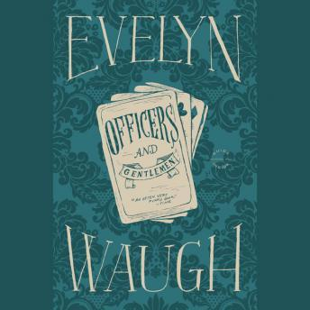 Officers and Gentlemen, Evelyn Waugh