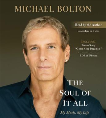 Soul of It All: My Music, My Life, Michael Bolton