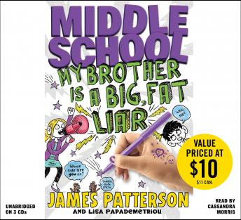Middle School: My Brother Is a Big, Fat Liar, Lisa Papademetriou, James Patterson
