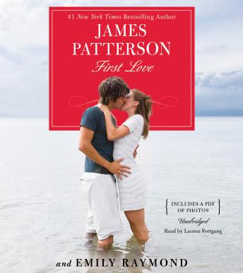 First Love, Emily Raymond, James Patterson