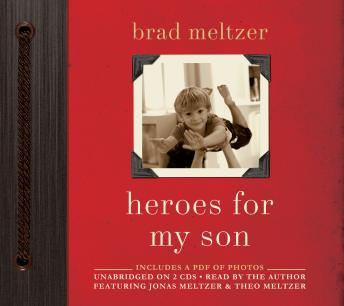 Heroes for My Son, Brad Meltzer