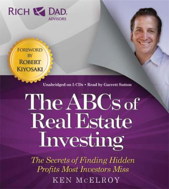 Rich Dad Advisors: ABCs of Real Estate Investing: The Secrets of Finding Hidden Profits Most Investors Miss sample.