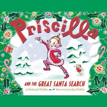 Priscilla and the Great Santa Search, Nathaniel Hobbie