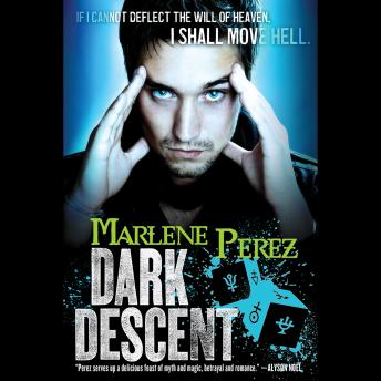 Dark Descent, Marlene Perez