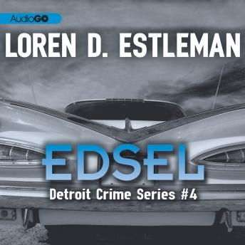 Detroit Crime Series, #4: Edsel