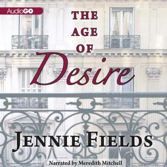 Age of Desire, Jennie Fields