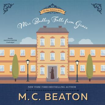 Poor Relation, Book Three: Mrs. Budley Falls from Grace, A Regency Romance, M. C. Beaton