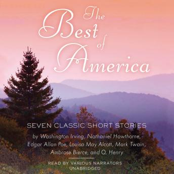 The Best of America: Seven Classic Short Stories
