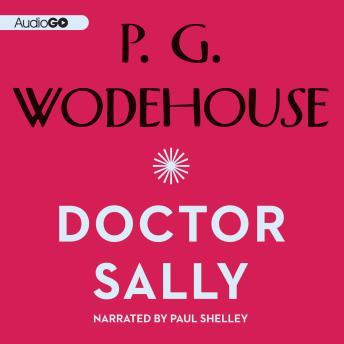 Doctor Sally, P.G. Wodehouse