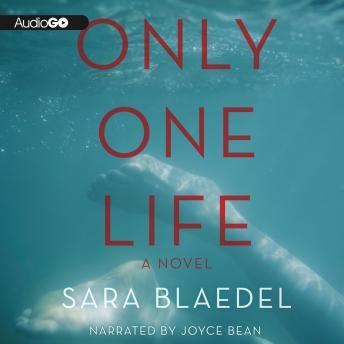 Only One Life, Sara Blaedel