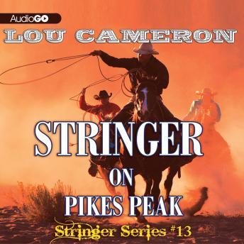 Stringer, #13: Stringer on Pikes Peak, Lou Cameron