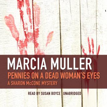 Pennies on a Dead Woman's Eyes, Marcia Muller