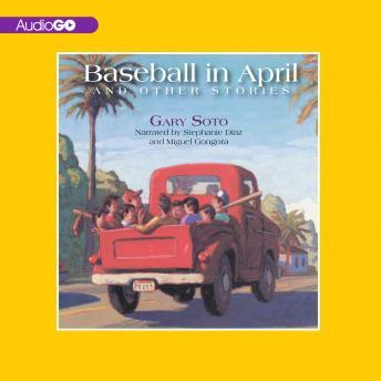 Baseball in April and Other Stories, Gary Soto