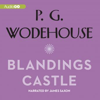 Blandings Castle and Elsewhere, P.G. Wodehouse