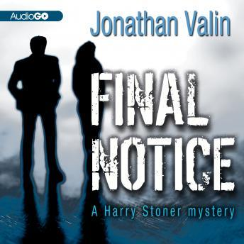 A Harry Stoner Mystery, #2: Final Notice