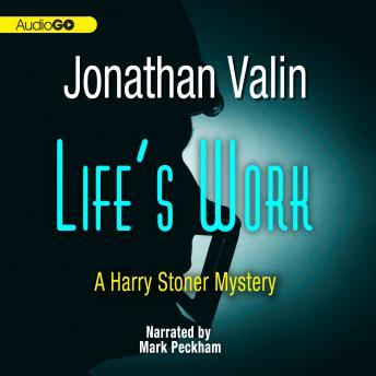 Harry Stoner Mystery, #6: Life's Work