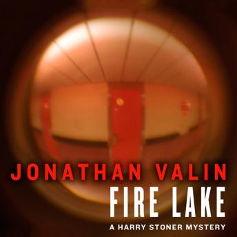 Harry Stoner Mystery, #7: Fire Lake, Jonathan Valin