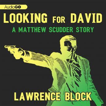 Looking for David, Lawrence Block