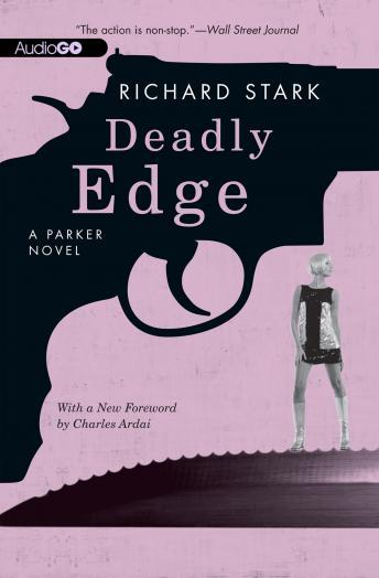 A Parker Novel, #13: Deadly Edge