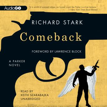 Comeback, Richard Stark, Lawrence Block
