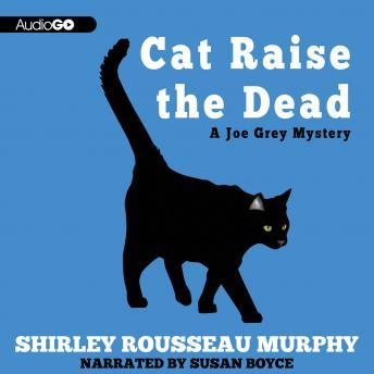 A Joe Grey Mystery, #3: Cat Raise the Dead